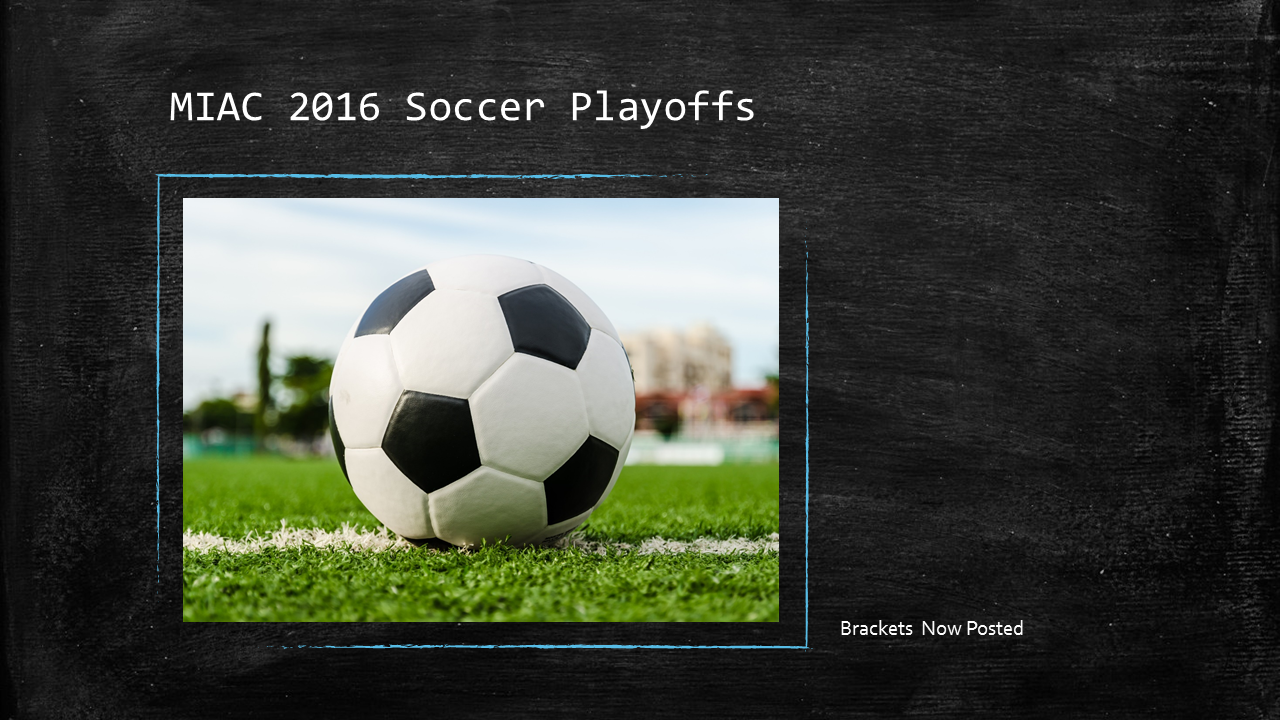 MIAC 2016 Soccer Playoffs