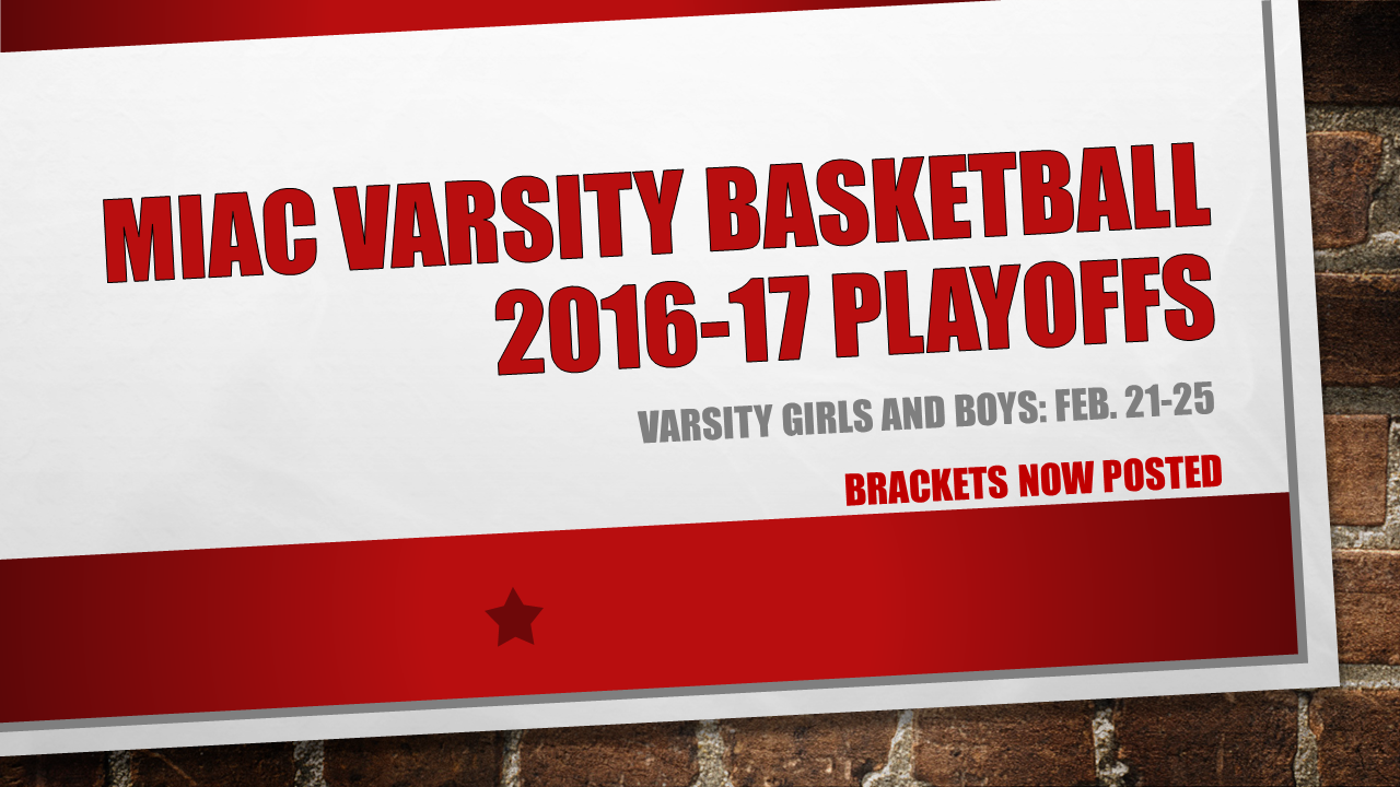 MIAC 2016-17 Varsity Basketball Playoff Brackets Posted